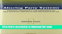 Read Altering Party Systems: Strategic Behavior and the Emergence of New Political Parties in