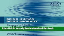 [PDF] Being Human, Being Migrant  Senses of Self and Well-Being [Download] Online