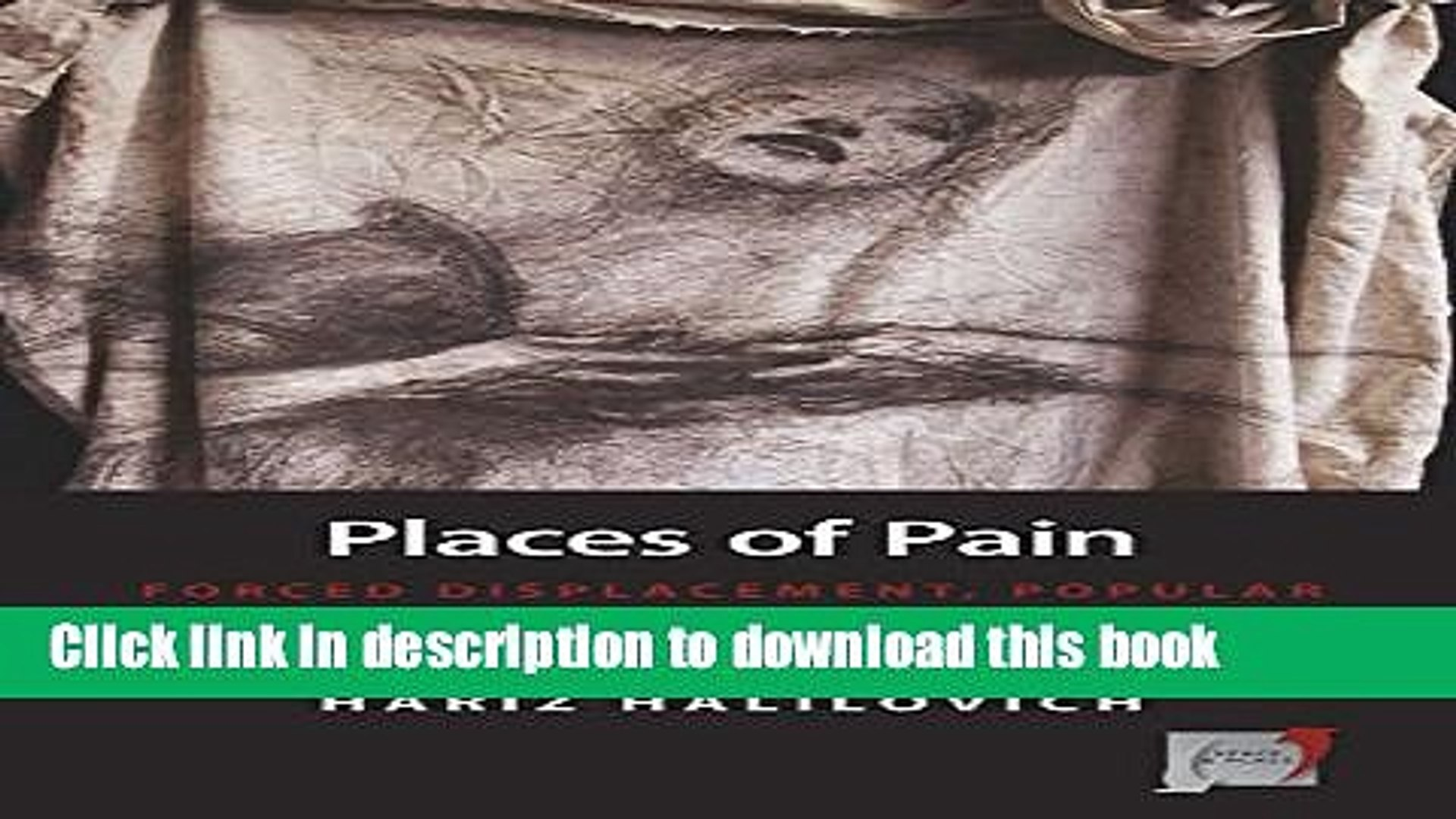 [PDF] Places of Pain: Forced Displacement, Popular Memory and Trans-local Identities in Bosnian