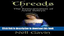 [PDF] Threads: The Reincarnation of Anne Boleyn Download Online