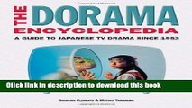 Read The Dorama Encyclopedia: A Guide to Japanese TV Drama Since 1953 E-Book Download