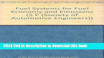 [PDF] Fuel Systems for Fuel Economy and Emissions (S P (Society of Automotive Engineers)) Download