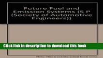 [PDF] Future Fuel and Emission Systems (S P (Society of Automotive Engineers)) Read Online