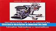 Read Tecnologia de La Suspension, Direccion y Ruedas: Circuitos hidraulicos y neumaticos (Spanish