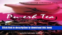 PDF Pu-erh Tea (Appreciating Chinese Tea Series)(English Edition) Free Books