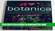 Read Botanica the Illustrated Encyclopedia of Over 10,000 Garden Plants and How to Cultivate Them