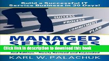 Read Managed Services in a Month - Build a Successful It Service Business in 30 Days - 2nd Ed.
