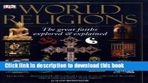Read World Religions: The Great Faiths Explored   Explained  Ebook Free