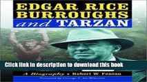 Read Books Edgar Rice Burroughs and Tarzan: A Biography of the Author and His Creation Ebook PDF