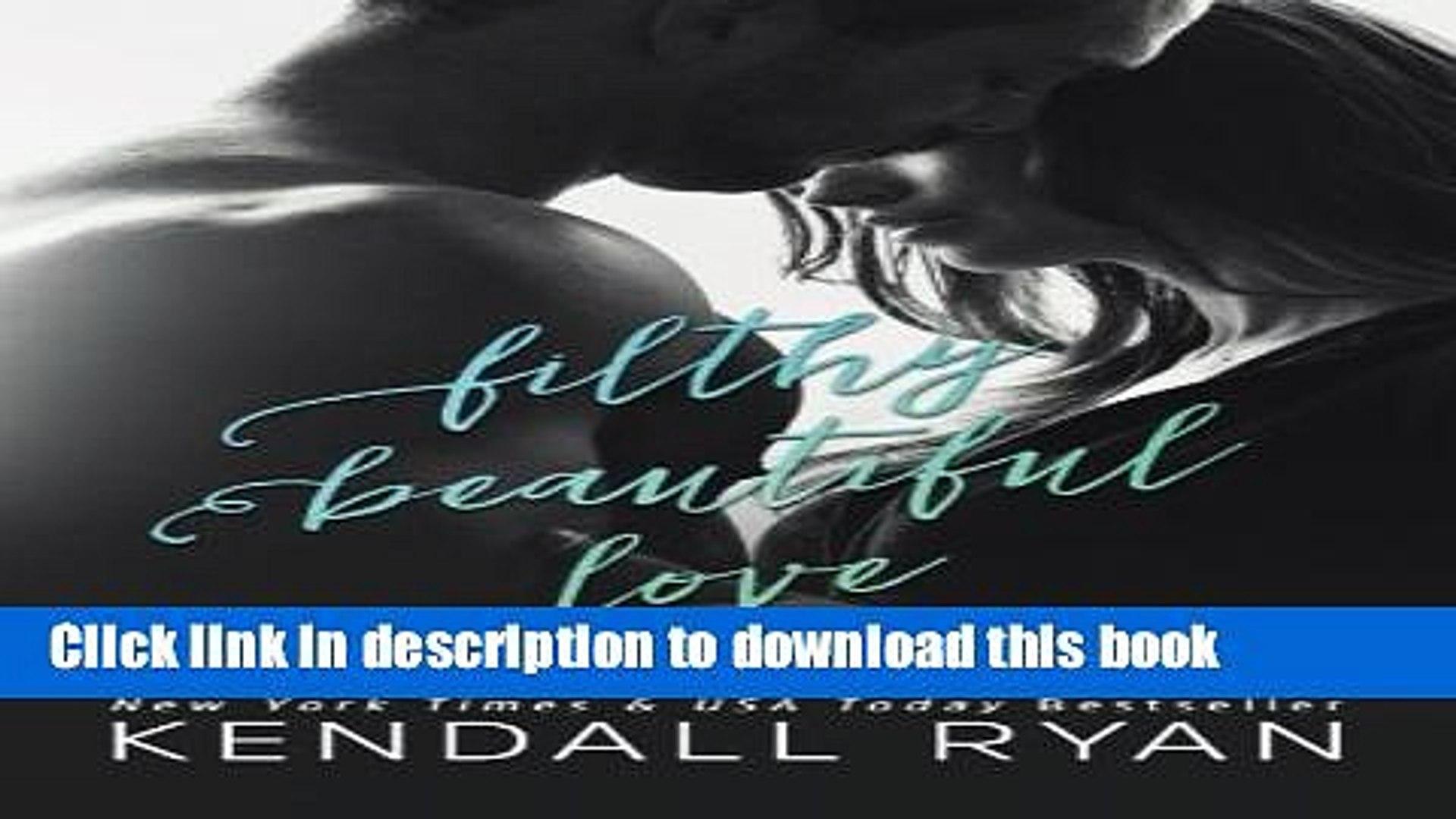 Read Filthy Beautiful Love (Filthy Beautiful Lies Book 2) (Volume 2)  PDF Online