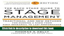 [PDF] The Back Stage Guide to Stage Management, 3rd Edition: Traditional and New Methods for