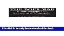 Read The Boer War: Historiography and Annotated Bibliography (Bibliographies of Battles and