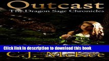 Read Books Outcast: The Dragon Sage Chronicles ebook textbooks