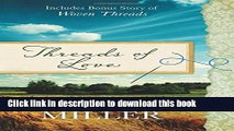 Download Threads of Love: Also includes bonus story of Woven Threads  PDF Online