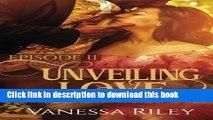 Download Unveiling Love - Episode II: A London Regency Romance Suspense (Volume 2)  Ebook Free