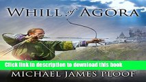Download Books Whill of Agora  Whill of Agora, Book 1 PDF Free