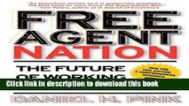Read Free Agent Nation: The Future of Working for Yourself  Ebook Free