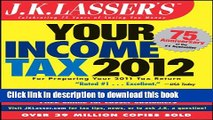 Read J.K. Lasser s Your Income Tax 2012: For Preparing Your 2011 Tax Return  PDF Free