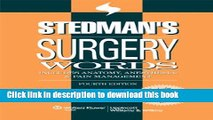 Read Stedman s Surgery Words: Includes Anatomy, Anesthesia   Pain Management (Stedman s Word Book)