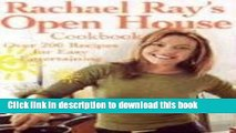 PDF Rachael Ray s Open House Cookbook: Over 200 Recipes for Easy Entertaining Free Books