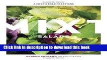 Download Mixt Salads: A Chef s Bold Creations  Read Online