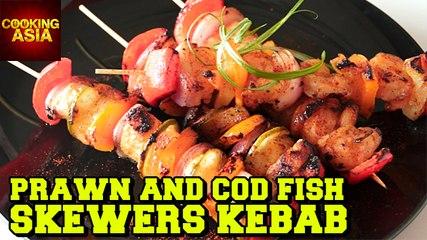 Prawn And Cod Fish Skewers Kabab | Tasty | Cooking Asia