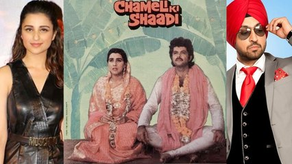 Parineeti Chopra & Diljit Dosanj to star in Chameli Ki Shadi Remake    Latest Bollywood News    News Adda
