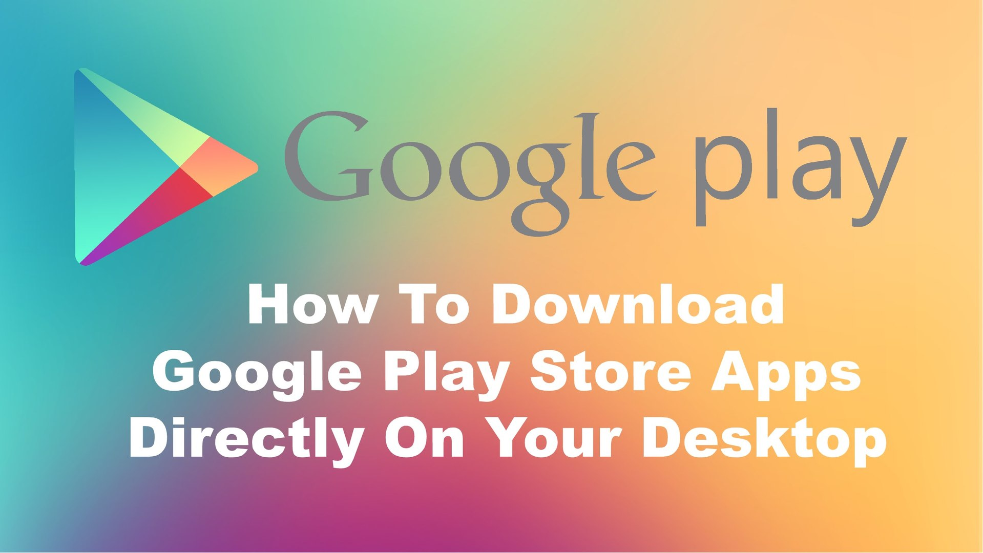 download apps from playstore to desktop