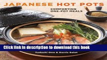 Download Japanese Hot Pots: Comforting One-Pot Meals  Ebook Free