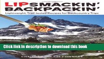 Read Lipsmackin  Backpackin : Lightweight, Trail-Tested Recipes For Backcountry Trips  Ebook Free