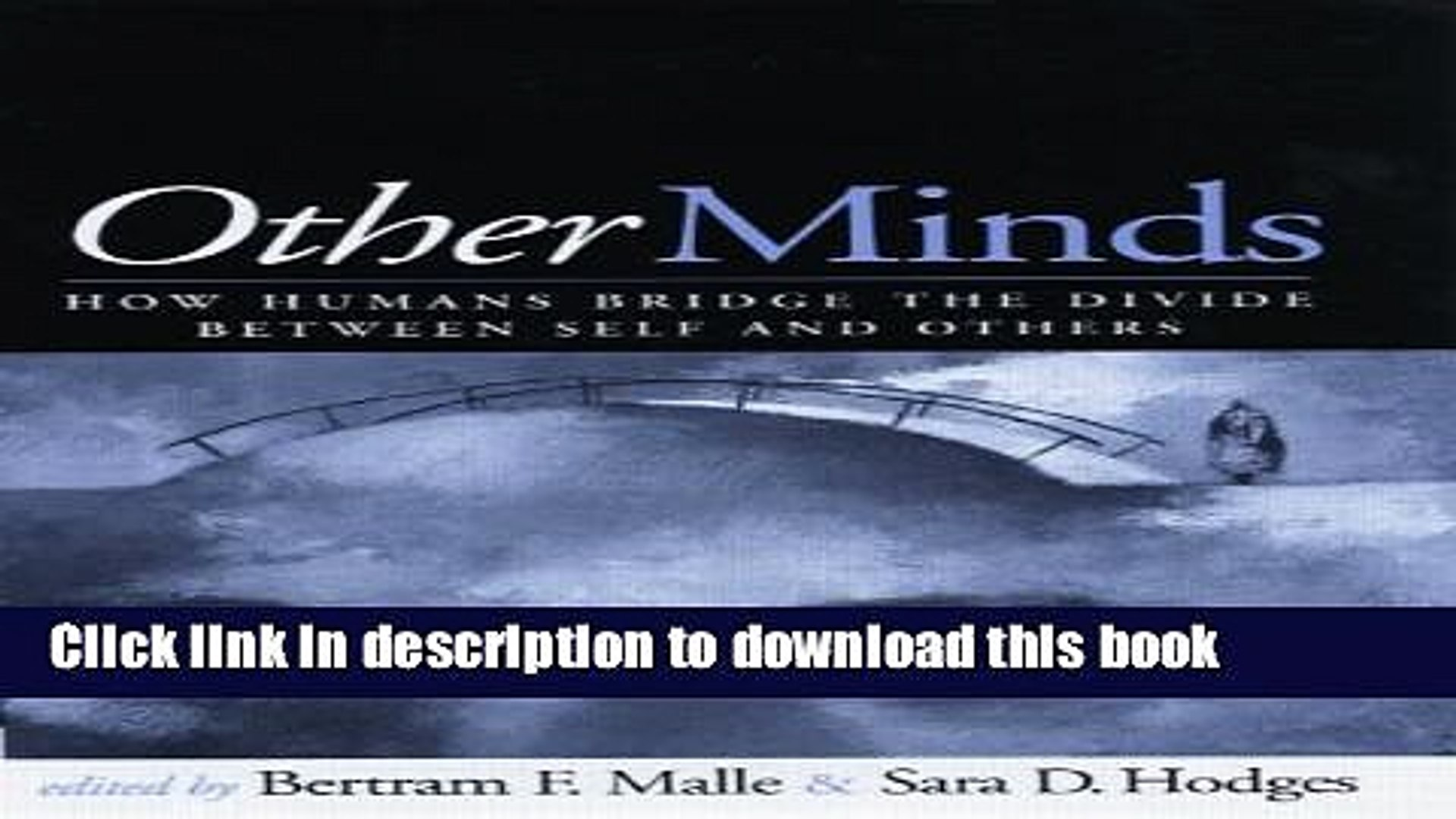 Read Book Other Minds: How Humans Bridge the Divide between Self and Others E-Book Free