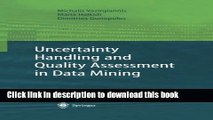 Read Uncertainty Handling and Quality Assessment in Data Mining (Advanced Information and