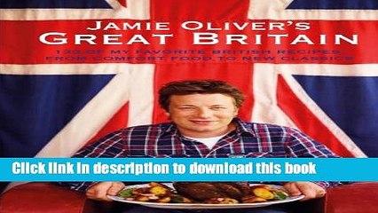 Read Jamie Oliver s Great Britain  PDF Online