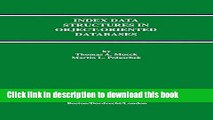 Download Index Data Structures in Object-Oriented Databases (Advances in Database Systems)  PDF Free