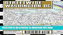 Read Book Streetwise Washington DC Map - Laminated City Center Street Map of Washington, DC E-Book