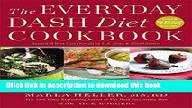 Read The Everyday DASH Diet Cookbook: Over 150 Fresh and Delicious Recipes to Speed Weight Loss,
