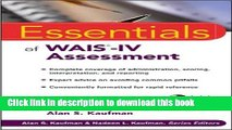 Read Book Essentials of WAIS-IV Assessment (Essentials of Psychological Assessment) ebook textbooks