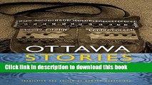 Download Ottawa Stories from the Springs: Anishinaabe dibaadjimowinan wodi gaa binjibaamigak wodi