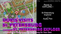 St Petersburg Explorer, Doris Visits on the excursion with an Audio Pen