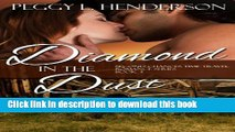 [PDF] Diamond in the Dust (Second Chances Time Travel Romance Series) (Volume 3)  Full EBook