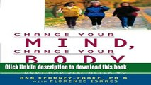 Read Change Your Mind, Change Your Body: Feeling Good About Your Body and Self After 40 E-Book Free