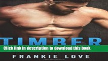 [Read PDF] Timber: The Bad Boy s Baby  Read Online