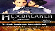 [Read PDF] Hexbreaker (Hexworld) (Volume 1)  Full EBook