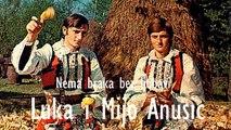 Luka i Mijo Anusic - Nema braka bez ljubavi