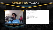 Fantasy LoL Podcast - Episode 1.16 - Fighting Fnatics