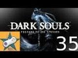 Let's Play Dark Souls Part 35 It's Getting Hot in Here