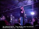 36 Crazyfists LIVE (03/19/08) -- The Heart and the Shape