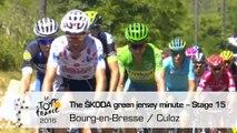 The ŠKODA green jersey minute - Stage 15 (Bourg-en-Bresse / Culoz) - Tour de France 2016