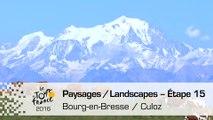 Landscapes of the day / Paysages du jour - Étape 15 (Bourg-en-Bresse / Culoz) - Tour de France 2016