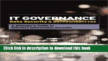 Download It Governance: Data Security   Bs 7799/Iso 17799 : A Manager s Guide to Effective